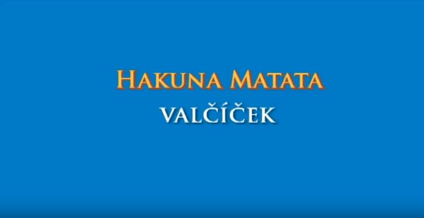 Hakuna Matata – Valčíček